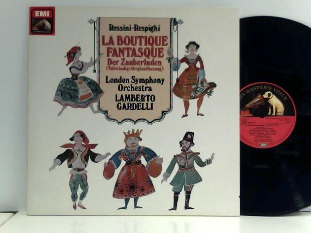 Rossini -  Lamberto Gardelli,  The London Symphony Orchestra  – La Boutique Fantasque - Der Zauberladen (Vollständige Originalfassung)