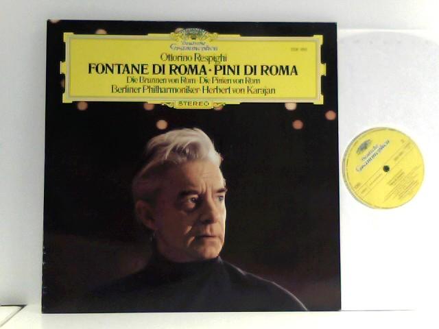 Berliner Philharmoniker •  Herbert von Karajan  – Fontane Di Roma • Pini Di Roma