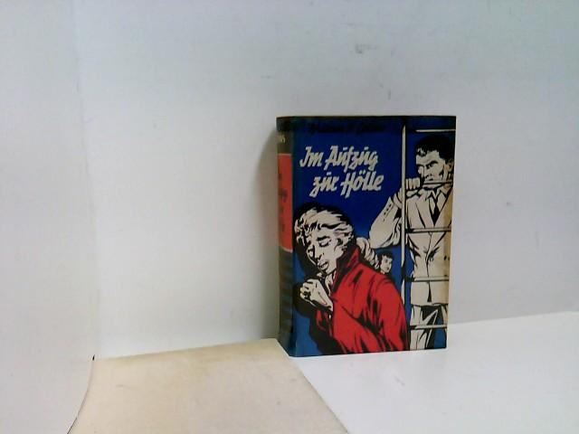 Im Aufzug zur Hölle : Kriminalroman.