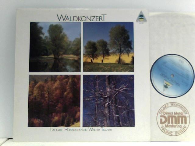Tilgner, Walter: Waldkonzert