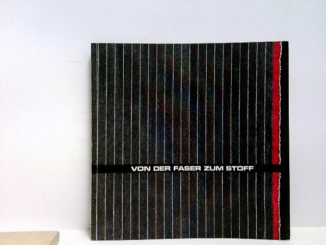 Von der Faser zum Stoff - Ausstellung 14.Oktober 1975 - 31. März 1976, Historische Museen der Stadt Köln, Kölnisches Stadtmuseum