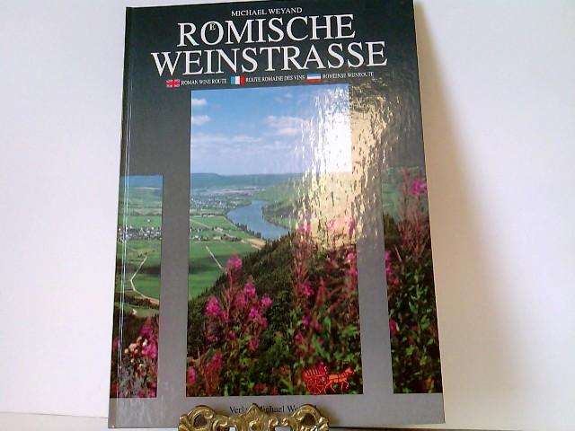 Römische Weinstrasse. Roman Wine Route - Route Romaine des Vins - Romeinse Wijnroute
