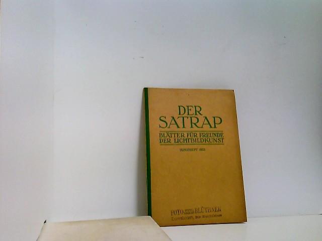 Der Satrap. Blätter für Freunde der Lichtbildkunst. 9. Jahrgang. Heft 6. 1933. Juniheft