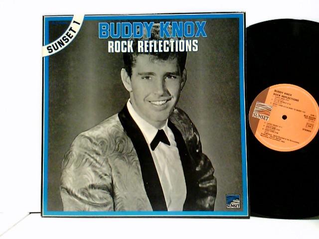 Knox, Buddy: Rock Reflections
