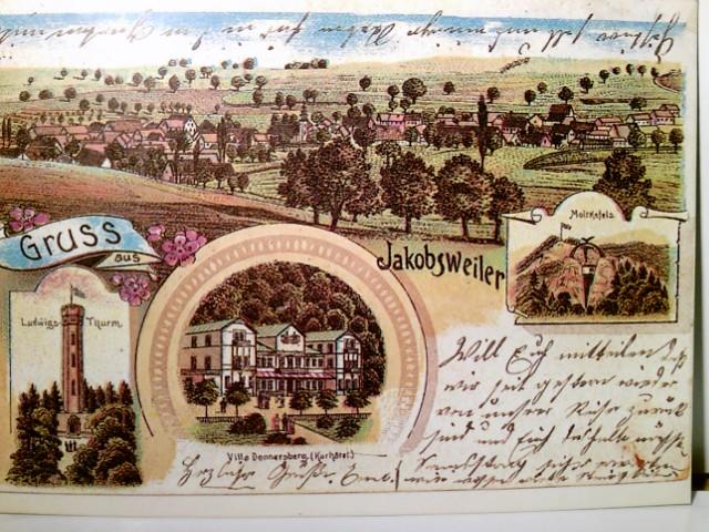 Gruss aus Jakobsweiler. Faksimile einer Original - Lithgraphie um das Jahr 1900. AK farbig. Ludwigs - Thurm, Moltkefels, Villa Donnersberg, Panoramablick