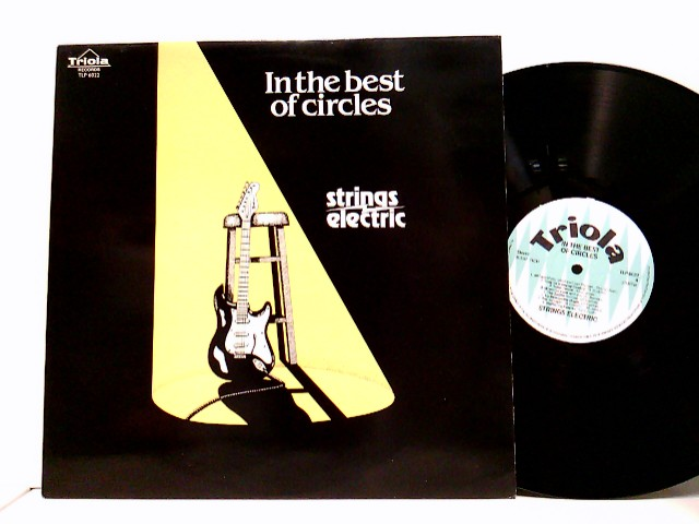 Strings Electric: In the best of circles