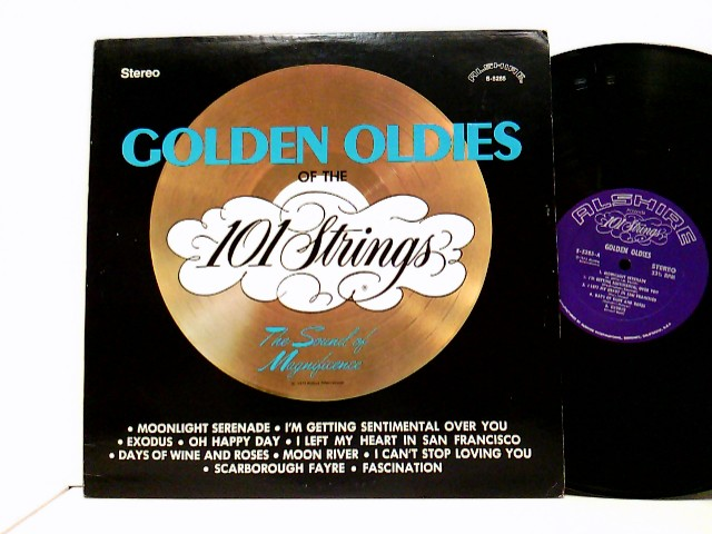Golden Oldies Of The 101 Strings