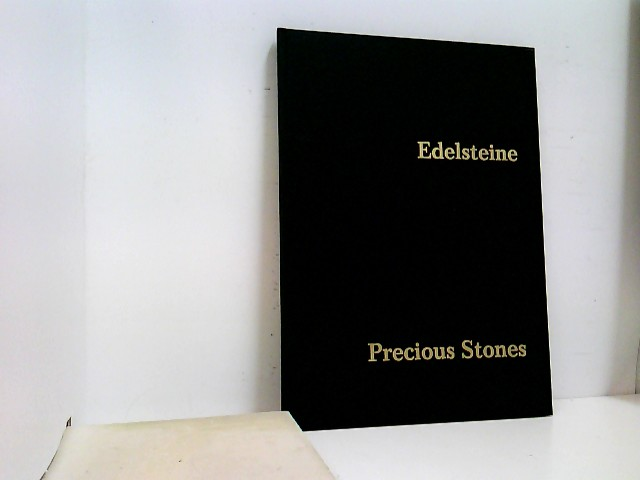 Verband, der Edelstein- und Diamantenindustrie [Hg.]: Edelsteine / Precious Stones. Systematik und Beschreibung mit 32 Farbtafeln.