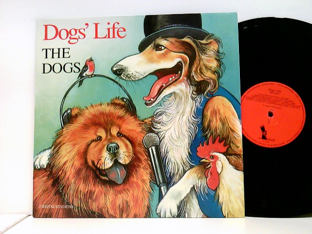 The Dogs: Dogs' Life