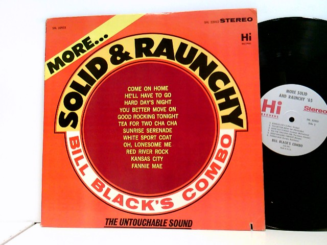 Bill Black's Combo: More Solid & Raunchy