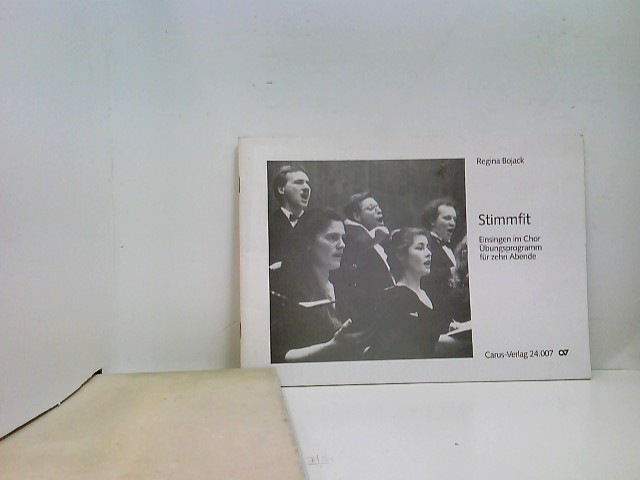Stimmfit : Einsingen im Chor - Übungsprogramm für zehn Abende