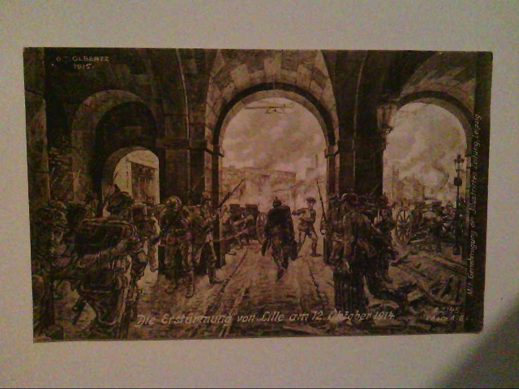 Lille, Frankreich. Signiert von J.Olbertz 1915. Erstürmung von Lille am 12.Oktober 1914. AK.