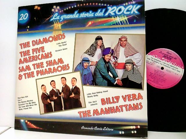 The Diamonds / The Five Americans / Sam The Sham & The Pharaohs / Billy Vera / The Manhattans - La Grande Storia Del Rock – 20
