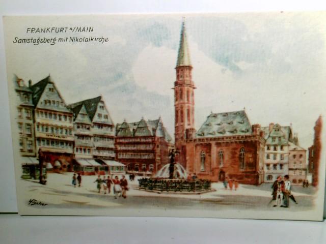 Frankfurt am Main. Samstagsberg mit Nikolaikirche. Alte Künstler AK farbig. L. Fischer. Partie am Platz, Brunnen, Kirche, Gebäudeansichten, Geschäfte, Passanten