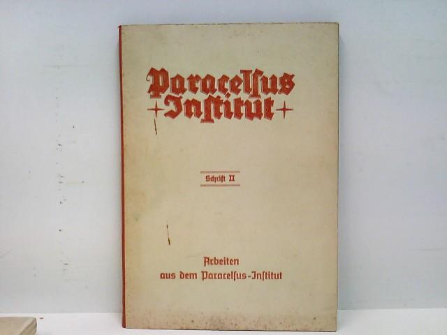 Paracelsus Institut - Schrift II - Arbeiten aus dem Paracelsus-Institut