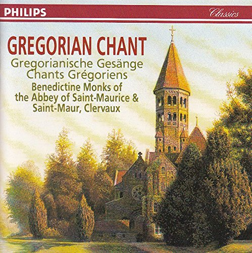 Benedictine Monks of the Abbey of Saint-Maurice & Saint-Maur, Clervaux: Gregorian Chant - Gregorianische Gesänge - Chants Grégoriens
