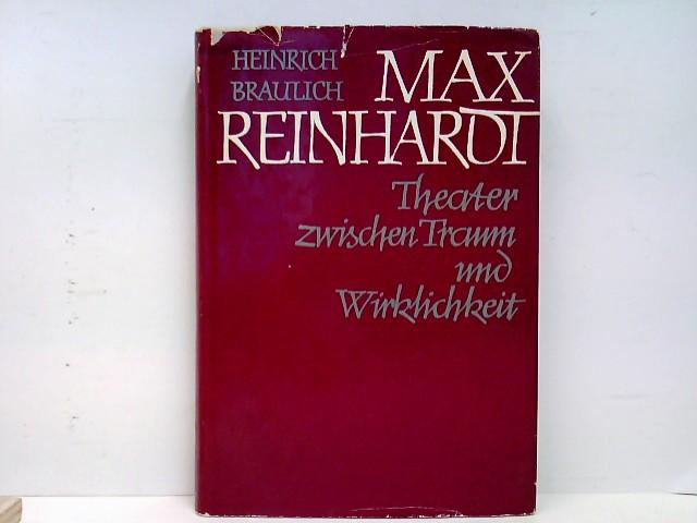 Max Reinhardt. - Theater zwischen Traum und Wirklichkeit.