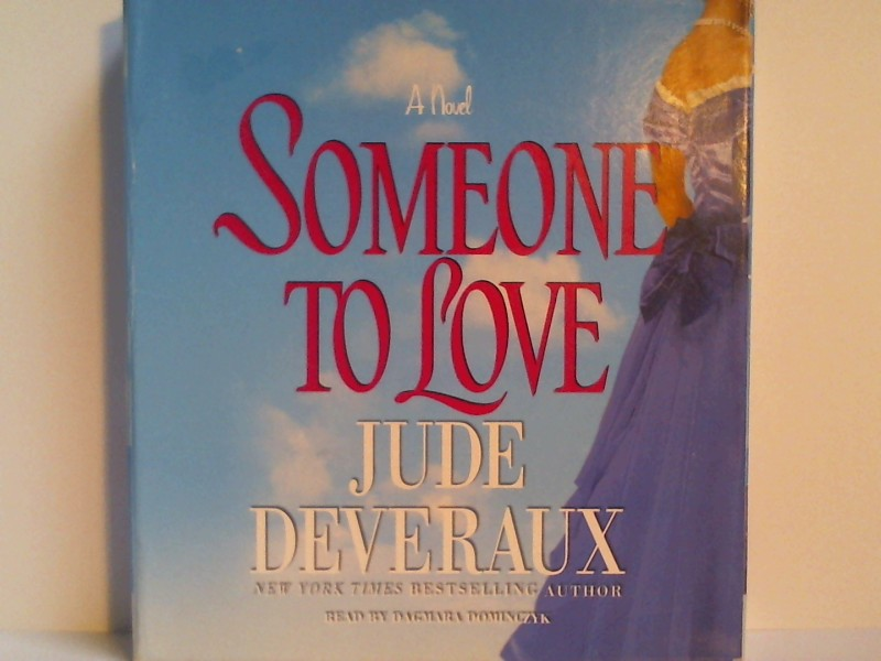 Deveraux, Jude: Someone to Love Auflage: Abridged