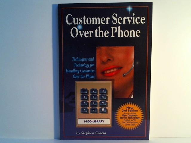 Coscia, Stephen: Customer Service Over the Phone