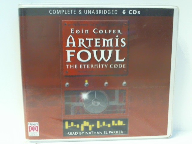 Colfer, Eoin: Artemis Fowl: The Eternity Code. 6 CDs