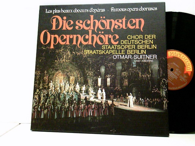 Staatskapelle Berlin, Otmar Suitner – Die Schönsten Opernchöre - Les Plus Beaux Choeurs D