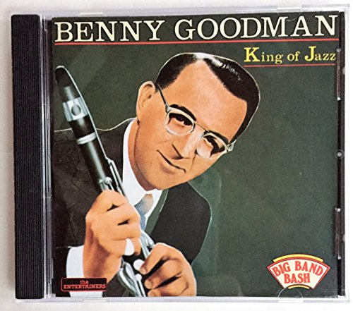 Goodman, Benny: King of Jazz