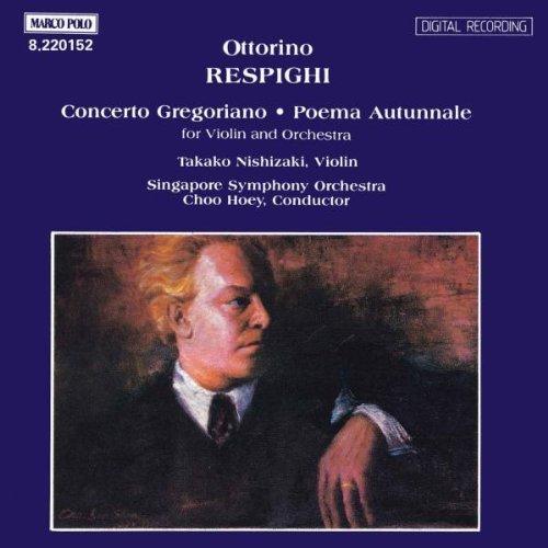 Ottorino Respighi - Concerto Gregoriano / Poema Autunnale