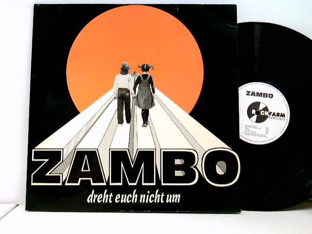 Zambo: Dreht Euch Nicht Um