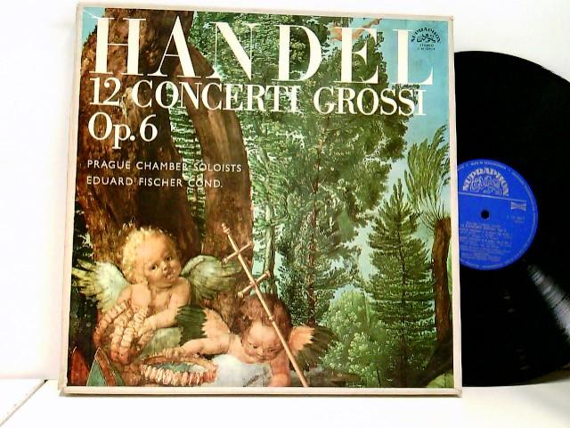 Prague Chamber Soloists, Eduard Fischer – 12 Concerti Grossi, Op. 6