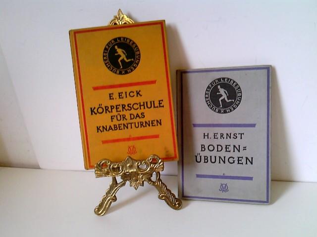 Konvolut Sport: 2 Bücher: Körperschule für das Knabenturnen. H. Ernst Bodenübungen 1930