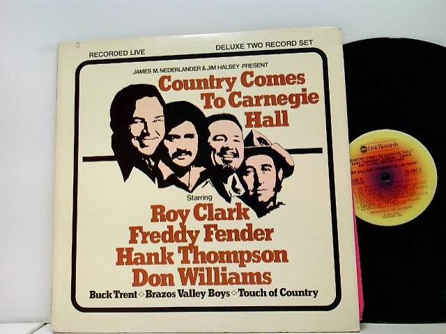 Roy Clark, Freddy Fender, Hank Thompson, Don Williams: Country Comes To Carnegie Hall