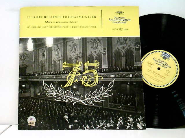 Berliner Philharmoniker: 75 JAHRE BERLINER PHILHARMONIKER Leben Und Wirken Eines Orchesters