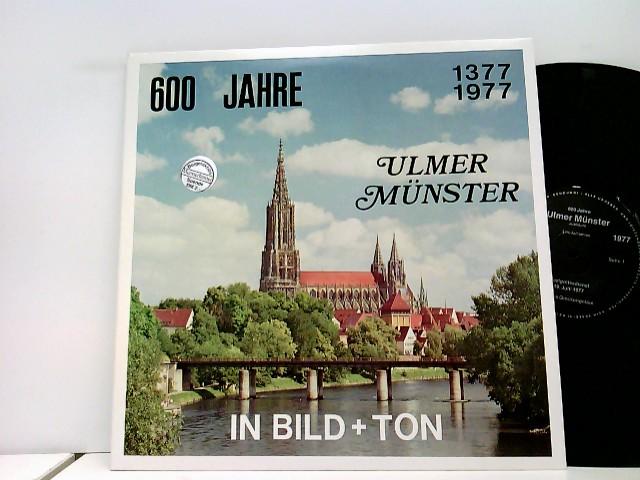 600 Jahre Ulmer Münster In Bild + Ton (1377-1977)