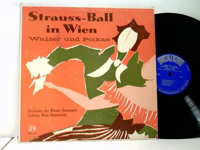 Orchester Der Wiener Staatsoper Conducted By Hans Swarowsky / Josef Strauss* – Strauss-Ball In Wien: Walzer Und Polkas