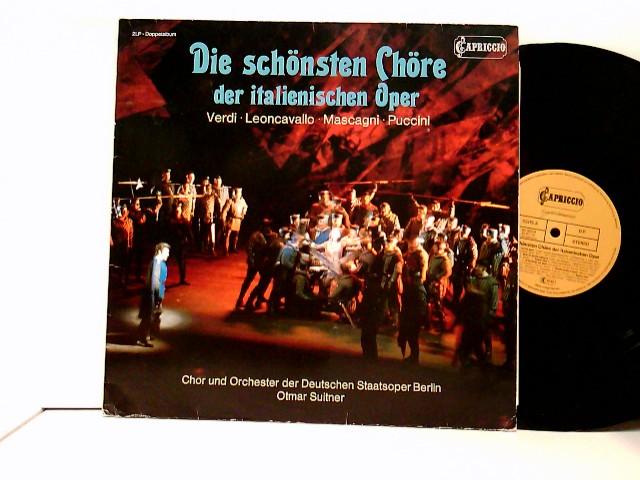 Various: Verdi*, Leoncavallo*, Mascagni*, Puccini* - Chor* Und Orchester Der Deutschen Staatsoper Berlin*, Otmar Suitner – Die schönsten Chöre der italienischen Oper