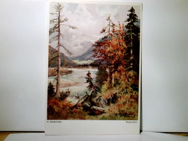 H. Stadelhofer : Bergwasser. Alte, seltene Künstler AK farbig. See / Fluss, Blick ins Tal, Gebirgspanorama, Kunst, Malerei, Lengauer Karte Nr 3300a.