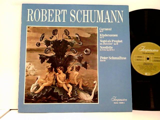 Carnaval Kinderszenen  – Peter Schmalfuß, Klavier