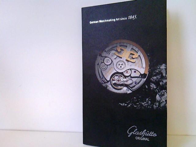 Die neuen Zeitmesser 2016 - The new timepieces 2016. Senator Excellence / Senator Chronometer / Lady Serenade - Presseunterlagen inkl. digitaler Version Deutsche Uhrenmacherkunst seit 1845 - German Watchmaking Art since 1845