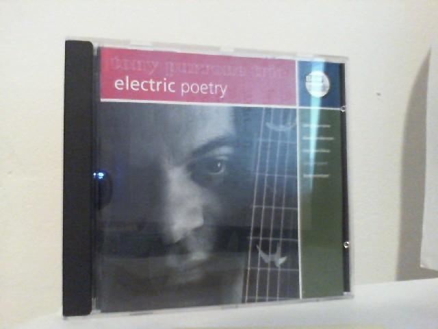 """Electric Poetry """" Tony Purrone"""