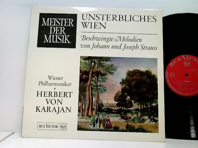 Herbert von Karajan, Wiener Philharmoniker – Unsterbliches Wien, Beschwingte Melodien Von Johann Und Josef Strauss