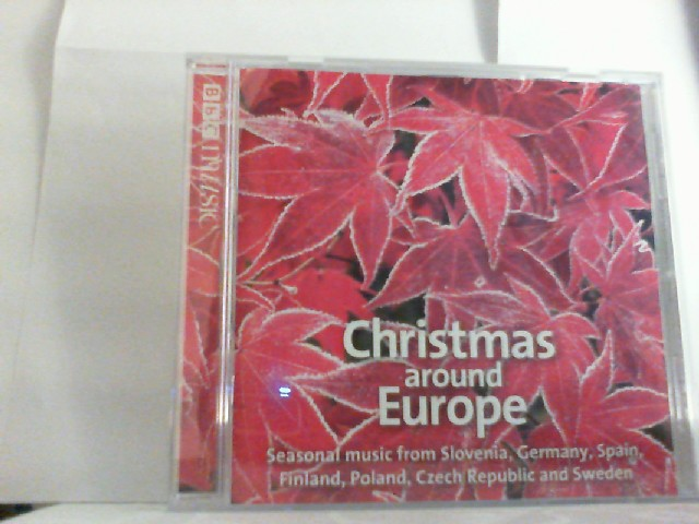 "CHRISTMAS around EUROPE  "" Seasonal music from Slovenia, Germany, Spain, Finnland, Poland, Czech Repuplic and Sweden"