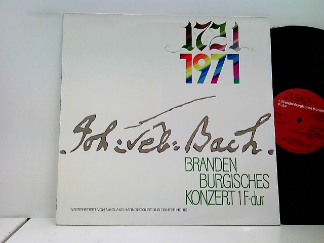 Bach, Johann Sebastian: Nikolaus Harnoncourt / Günter Noris – 1721 1971 - Brandenburgisches Konzert 1 F-dur