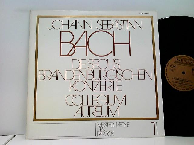 Bach, Johann Sebastian: Collegium Aureum – Die Sechs Brandenburgischen Konzerte