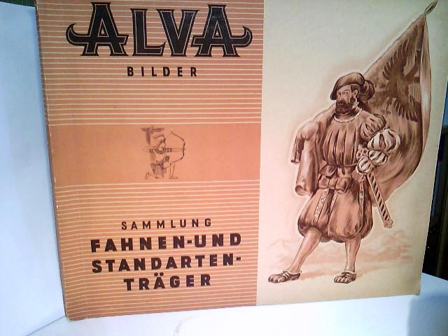 Fahnen- und Standarten-Träger. (Alva Cigaretten-Bilder). 1. Auflage