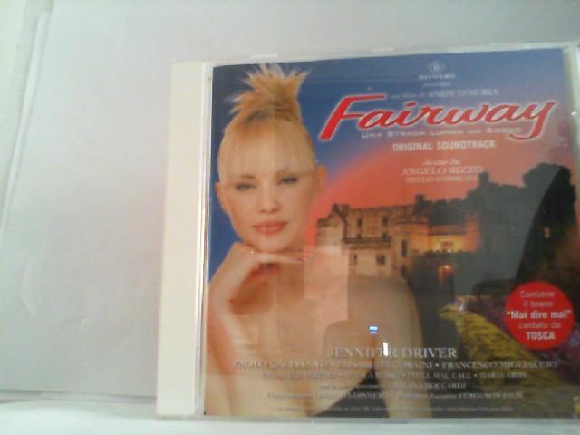 "FAIRWAY  "" Una Strada Lunga un Sogno ""  "" Original Soundtrack """