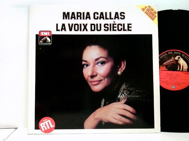 Callas, Maria: La Voix Du Siècle