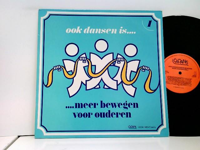 Various: Ook Dansen Is Meer Bewegen Voor Ouderen 1
