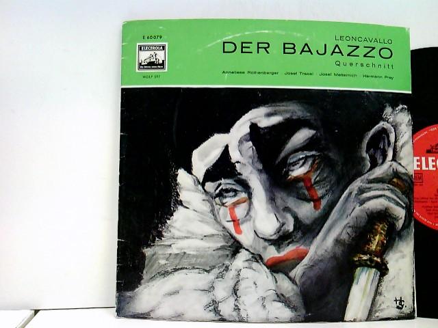 Anneliese Rothenberger, Josef Traxel, Josef Metternich, Hermann Prey – Der Bajazzo - Querschnitt