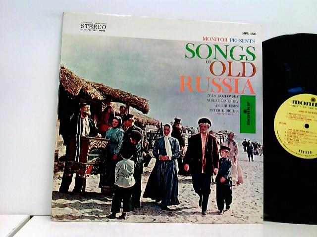 Kozlovsky, Ivan: Sergei Lemeshev*, Artur Eisen*, Peter Kirichek* – Monitor Presents Songs Of Old Russia