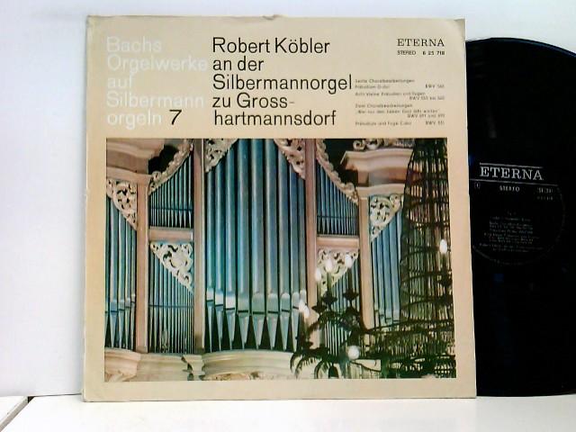 Robert Köbler – Bachs Orgelwerke Auf Silbermannorgeln 7